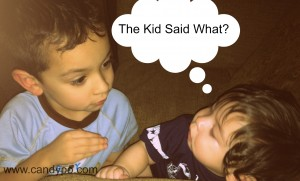 The Kid Said What