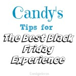 Candy's Tips for The Best Black Friday Experience