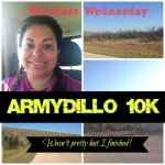 Wordless Wednesday ArmyDillo 10k with LINKY