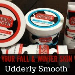 Save Your Fall and Winter Skin with #UdderlySmooth a Review