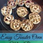 Easy Toaster Oven Mini Pies