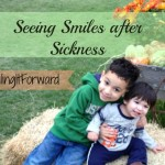 Seeing Smiles after Sickness #SmilingItForward #ad