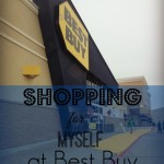 Shopping for Myself at Best Buy  #OneBuyForAll #cbias #shop