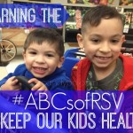 Learning the #ABCsofRSV to Keep Our Kids Healthy #ad
