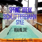 Spring Break Schlitterbahn Style #BahnLove #ad