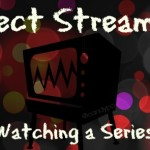 Direct Streaming versus Watching a Series on TV