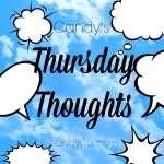 Thursday Thoughts – Mommy Guilt