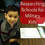 Researching Schools for Military Children #MilitaryKids