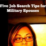 Five Job Search Tips for Military Spouses #Milspouse #ad