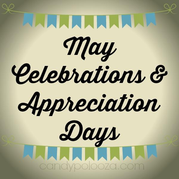 May Celebrations and Appreciation