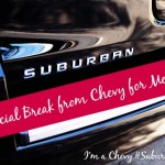 A Special Break from Chevy for Me and You #SuburbanMom #ad