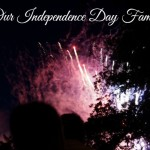 Our Independence Day Family -Happy Fourth of July!