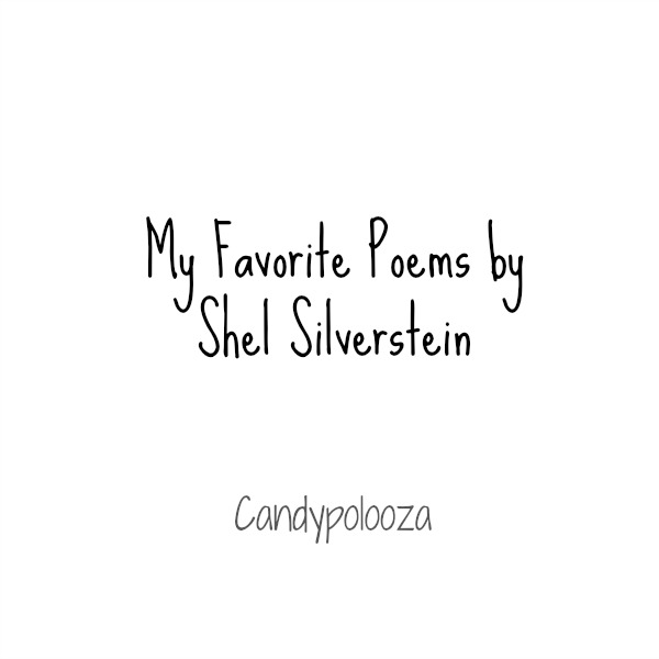 My Favorite Poems By Shel Silverstein Candypolooza