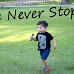 He Never Stops #MovingMoments & Giveaway! #ad