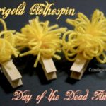 Marigold Clothespin Day of the Dead Tutorial