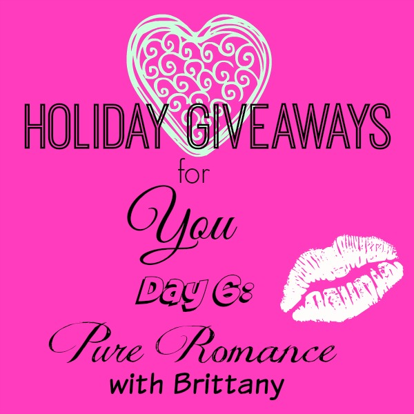 Day 6 Holiday Giveaways For You Pure Romance Candypolooza