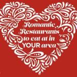 Dine at the Best Romantic Restaurants Across the US #Dinner4Valentines