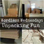 Wordless Wednesday: Unpacking fun