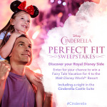 Enter Disney's #Cinderella Perfect Fit Sweepstakes