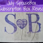 July SpouseBox Subscription Box Reveal