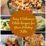 Easy & Delicious Potato Recipes for Your Holiday Table