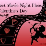 Perfect Movie Night Ideas for Valentine's Day +Giveaway