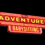 Adventures In Babysitting is Coming to Disney Channel This Summer!