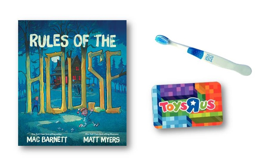 Rules of the House book, Toothbrush & $25 ToysRUs gift card!