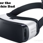 For The Techie Dad #GearVR