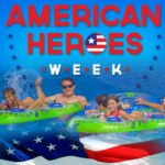 Schlitterbahn Salutes our Heroes by Celebrating American Heroes Week #BahnLove