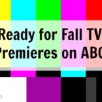 Ready for Fall TV Premieres on ABC