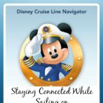 Staying Connected While Sailing on Disney Cruise Line