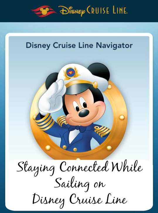 Staying Connected while Sailing Disney Cruise Line