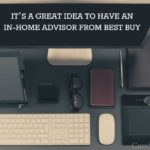It's a Great Idea to Have An In-Home Advisor From Best Buy AD