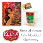 Elena of Avalor: Feliz Navidad Giveaway #ElenaofAvalor AD