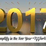 Let's Simplify in the New Year #TGGForFamily