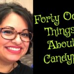 Forty Odd Things About Candypo