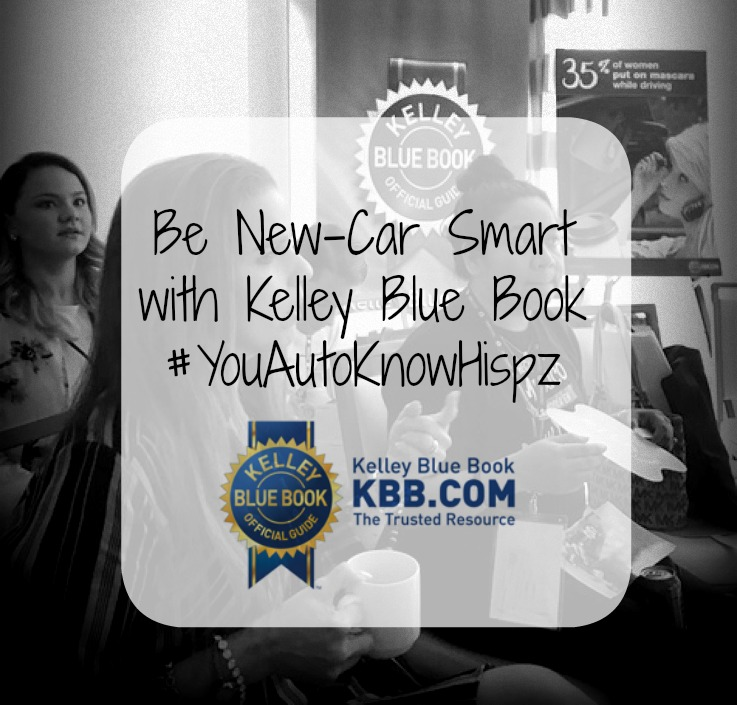 Be New-Car Smart With Kelley Blue Book #YouAutoKnowHispz