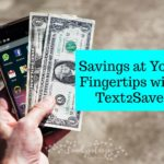 Savings at Your Fingertips with Text2Save