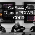 Get Ready for Disney Pixar COCO #PixarCocoEvent