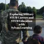 Exploring Military STEM Careers and STEM Education with Sylvan Learning #SylvanLearning AD