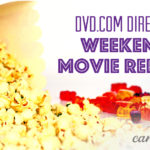 DVD.com Weekend Movie Report #DVDme