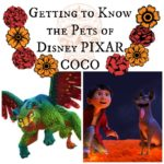 Getting to Know the Pets of Disney PIXAR COCO #PixarCocoEvent