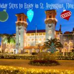 Holiday Sites to Enjoy in St. Augustine, Florida