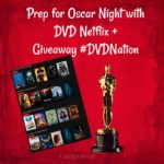 Prep for Oscar Night with DVD Netflix + Giveaway #DVDNation AD