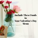 Include These Foods in Your Valentine's Day Menu