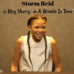 Storm Reid is Meg Murry in A Wrinkle In Time #WrinkleInTimeEvent
