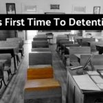 His First Time To Detention