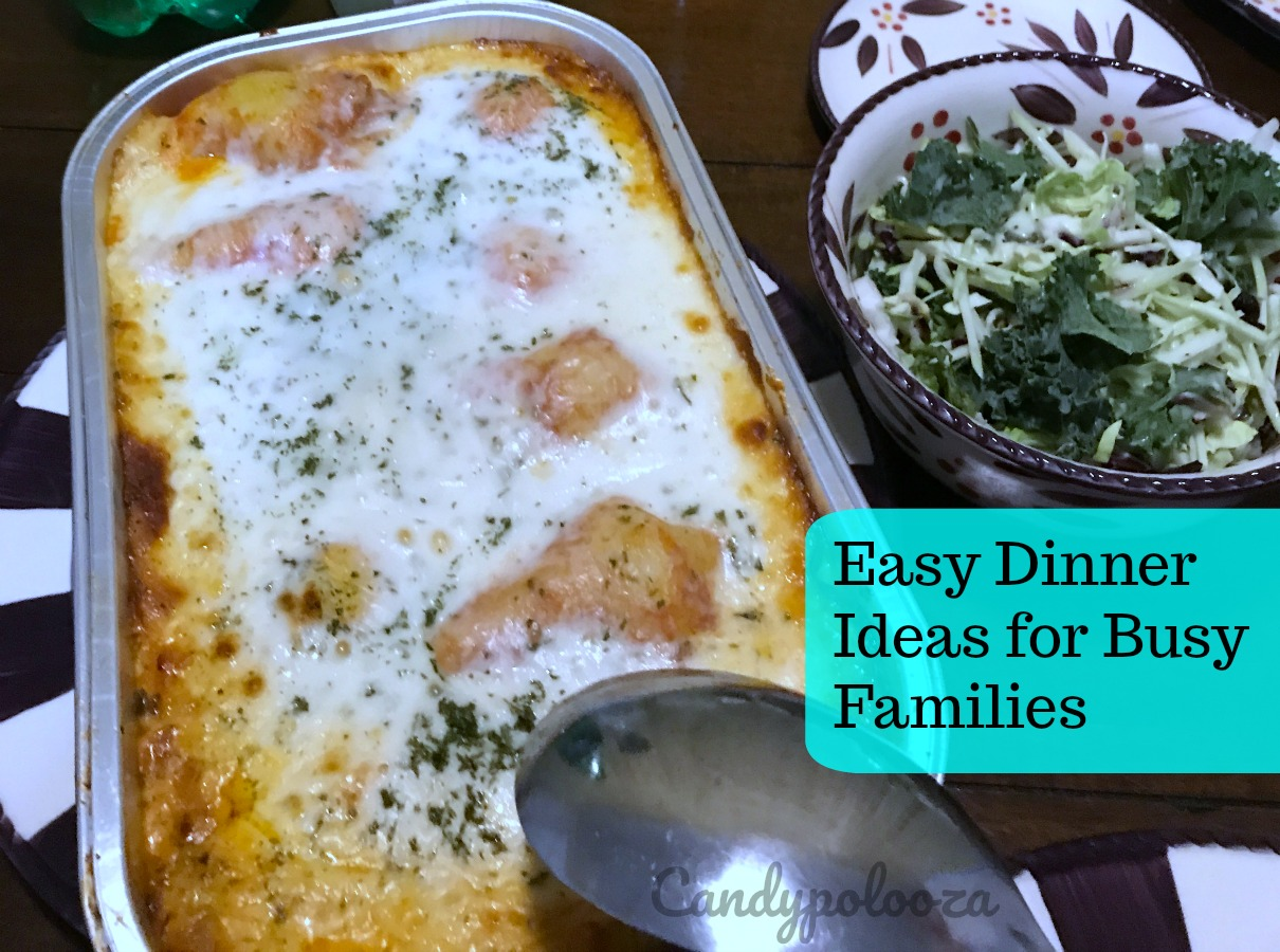 Easy Dinner Ideas for Busy Families - Candypolooza