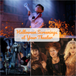 Halloween Screenings at Your Theater